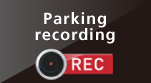 Parking recording