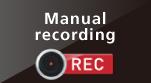 Manual recording